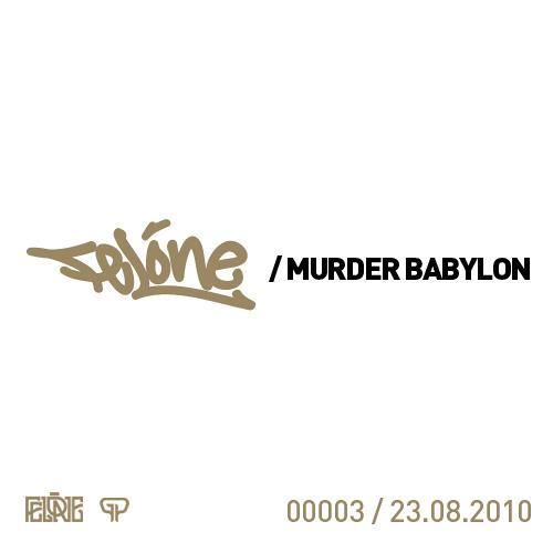 Felone - Murder Babylon (2006)