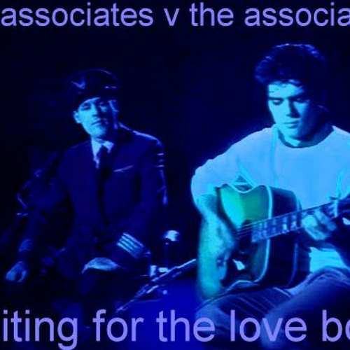 THE ASSOCIATES V THE ASSOCIATION-WAITING FOR THE LOVEBOAT