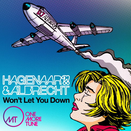Hagenaar & Albrecht - Won't Let You Down (Original Mix) [WARNER MUSIC/OMT]