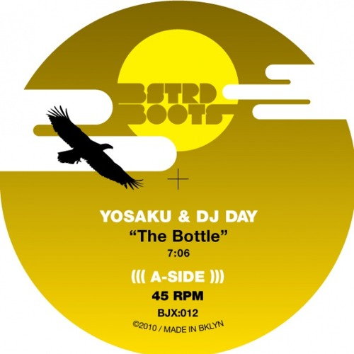 Yosaku & DJ Day - The Bottle (BSTRD BOOTS)
