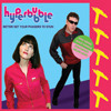 HYPERBUBBLE - Better Set Your Phasers To Stun (featuring HELEN LOVE)