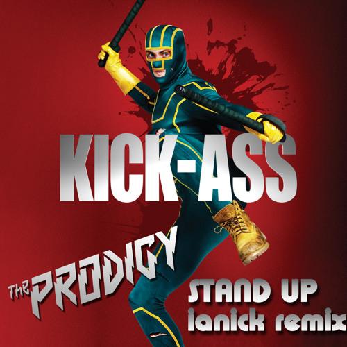 The Prodigy - Stand Up (Ianick Remix)