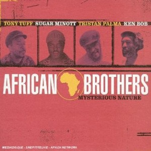 (Mysterious Nature) African Brothers - Mysterious Nature
