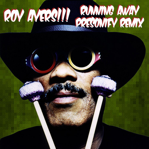 Roy Ayers - Runnin Away (PERSONIFY RE-EDIT) [Long Version]