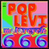 POP LEVI - Motorcycle 666 [Devil's Own Mix]