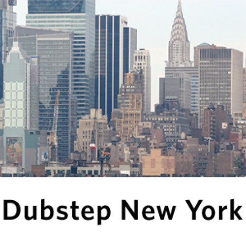 Dubstep New York