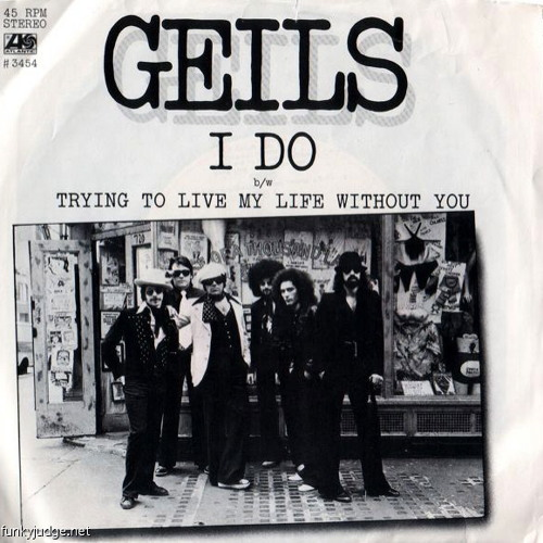 """1977: The J. Geils Band - """"Trying To Live My Life Without You"""" Non-Album Track"""