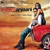 Anjaana Anjaani - 05 - Tujhe Bhula Diya mp3