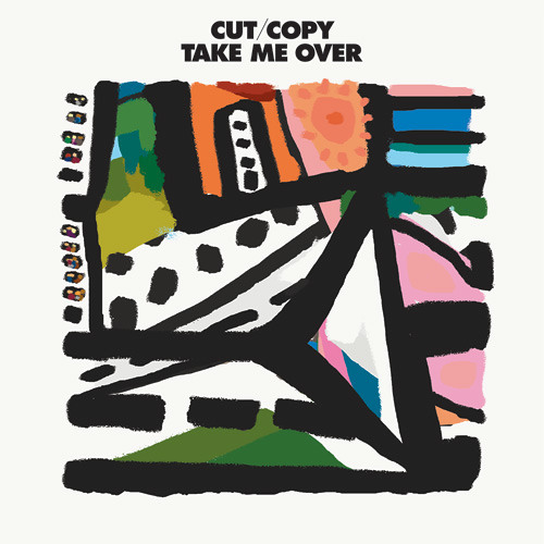 "Cut Copy - ""Take Me Over"" (Radio Edit) Premiere"