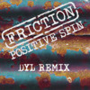DJ Husband - Positive Spin (DYL Remix) [FRICTION RECORDS]