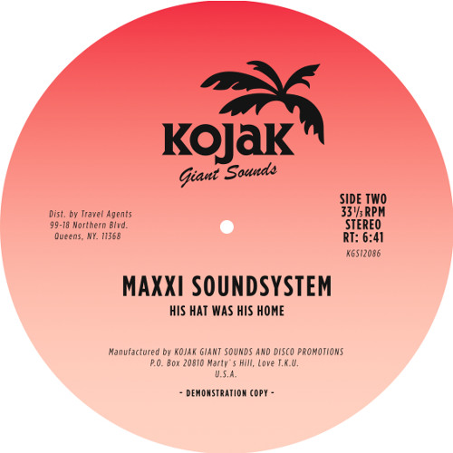 """Maxxi Soundsystem - """"His Hat Was His Home"""""""