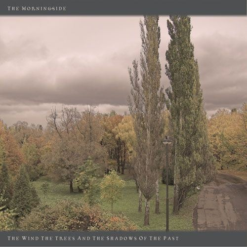 The Morningside - The Shadows Of The Past
