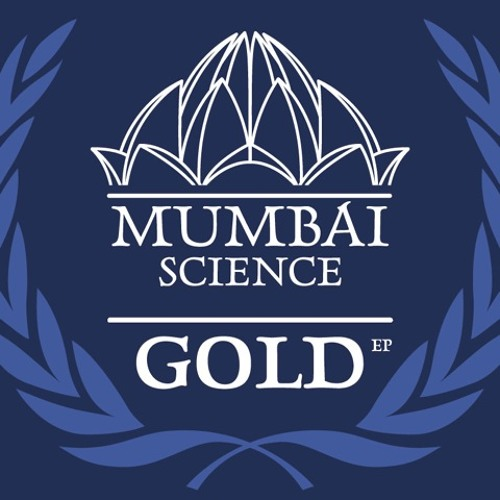Mumbai Science - Gold (Original Mix)