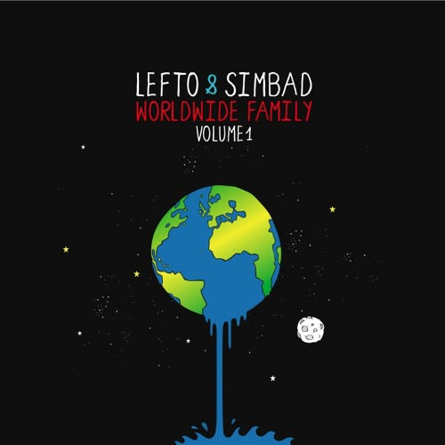Lefto & Simbad present Worldwide Family Vol.1 // Lefto Teaser