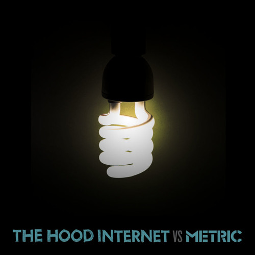 The Hood Internet x Metric