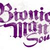 BIONIC MAN SOUND - Certains Disent