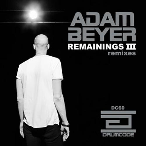 Remainings III (Paul Ritch Remix) - Adam Beyer