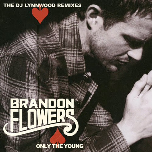 Only The Young (DJ Lynnwood Extended Remix)