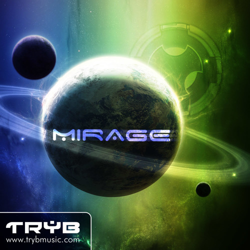 TRYB-Mirage (Original Mix)