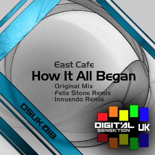 DSUK018 - East Cafe - How It All Began (Original Mix)