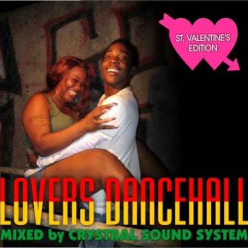 Crystral Sound System - Lovers Dancehall Mixtape 2010