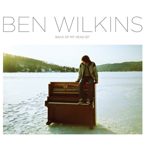 Lovely Hearts Club presents: Ben Wilkins - Through to You