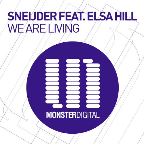 Sneijder Feat. Elsa Hill - We Are Living (Lost Mix)