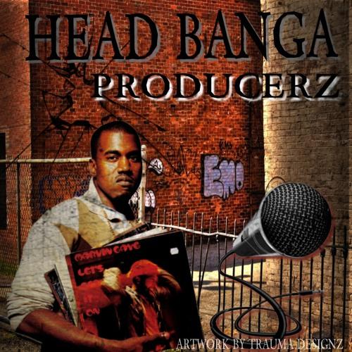 HEAD BANGA PRUDUCERS