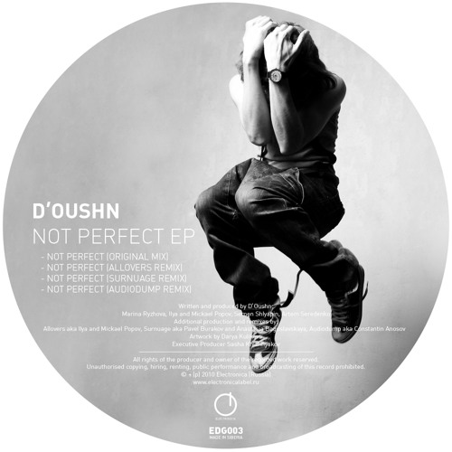 [EDG003] D'Oushn - Not Perfect EP (Sampler)