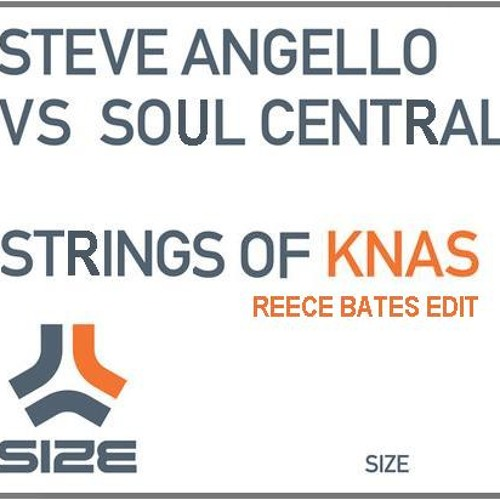 Strings of Knas Reece Bates Bootleg