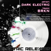 Dark Electric - BRKN (DYL Remix) [ELECTRIC RELEASES]
