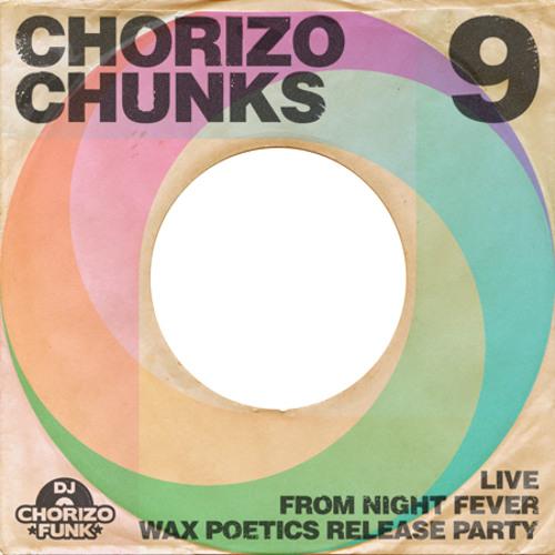 Chorizo Chunks 9 - Live @ Night Fever