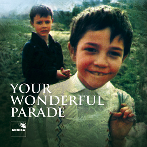 Your Wonderful Parade