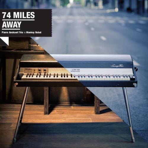 74 Miles Away - Same Dream Again feat. AHU & Miles Bonny