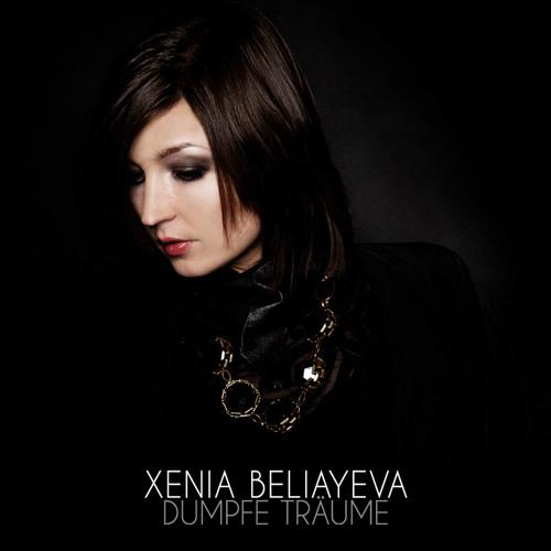 Xenia Beliayeva - Dumpfe Träume