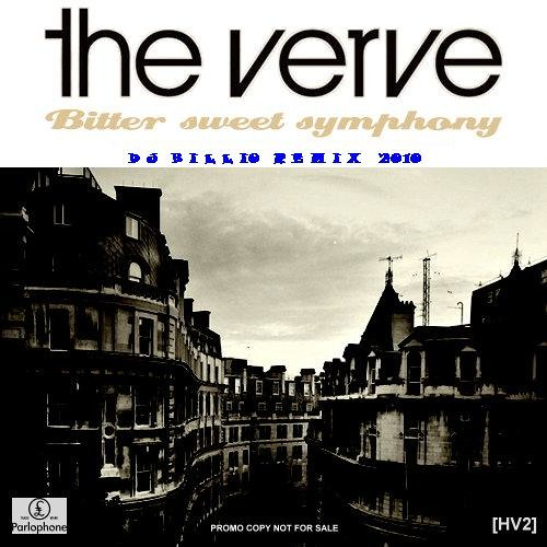 The Verve - Bittersweet Symphony (DJ BILLIO Remix) incl. download link