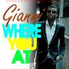 Gianni - Where You At (WYA)
