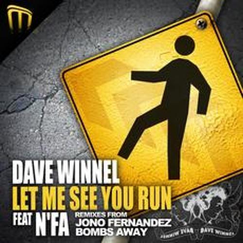 'Let Me See You Run' - Dave Winnel (Jono Fernandez Remix)
