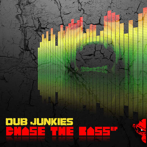 Dub Junkies - Chase The Bass