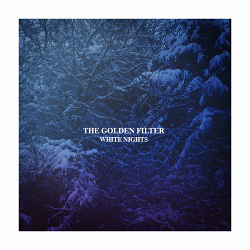 The Golden Filter 'White NIghts' (Psychic TV cover)