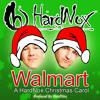 Walmart (A HardNox Christmas Carol)