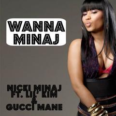 10 Wanna Minaj (Ft. Lil Kim & Gucci