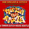 DJ Tanvir - Bob Sinclair Rock This Party Dutch House Bootleg