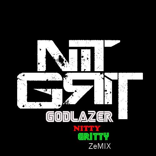 Nit GriT - Babylon - (GODLAZER NITTY GRITTY ZEMIX)