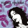 Free Download Regina Spektor - Fidelity Mp3