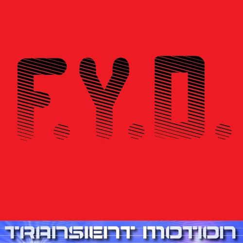 Transient Motion - F.Y.D.
