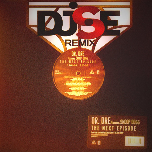 Dre feat. Snoop and Nate - The Next Episode (DJSE remix) (free download)