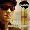 Mentolog - Jurassic Park [free download]