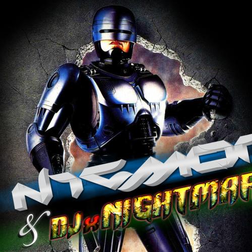 DJxNightmare & Nicmor - Robocop