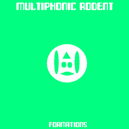 Multiphonic Rodent - Formations (2008)